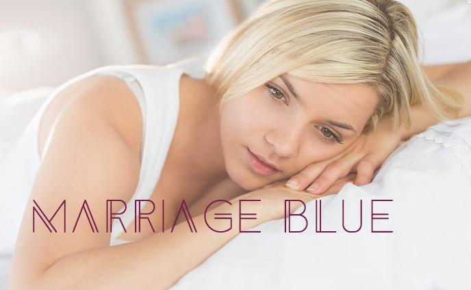 マリッジブルーの症状7パターン